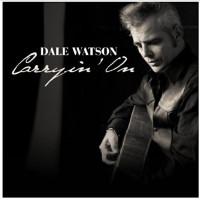 Dale Watson Carryin' On