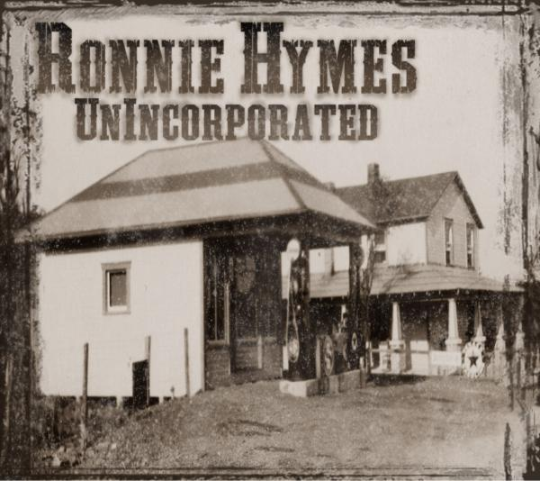 "Album Review – Ronnie Hymes ""UnIncorporated"""