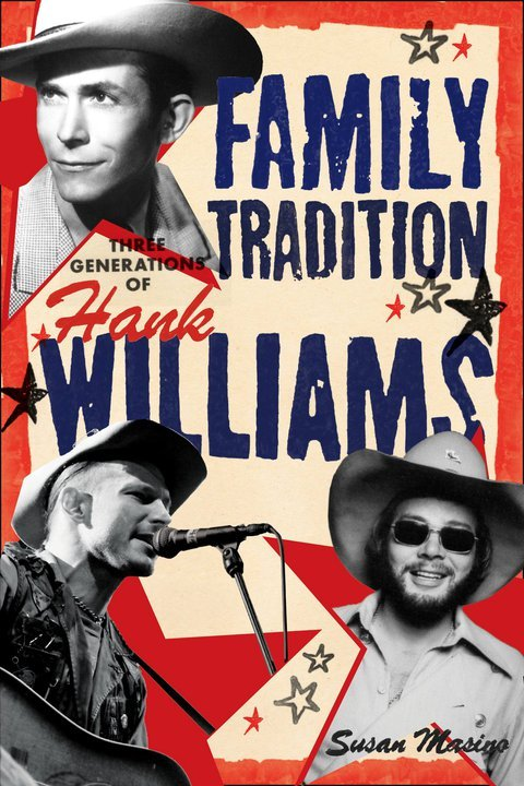 'Family Tradition-Three Generations of Hank Williams' Book Coming