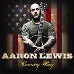Aaron lewis country boy invidious.