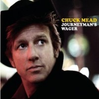 chuck-mead-journeymans-wager