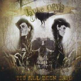 its-all-been-said_jayke-orvis