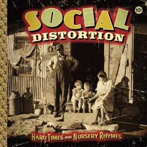 social_distortion_hard_times_and_nursery_rhymes