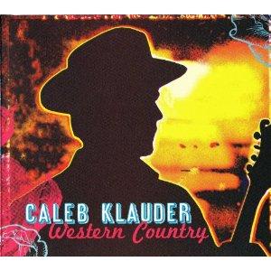 """Album Review – Caleb Klauder's """"Western Country"""""""