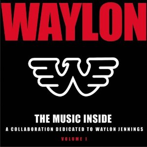 Your Opinion: The New Waylon Jennings Tribute Album