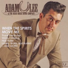 "Album Review – Adam Lee's ""When The Spirits Move Me"""