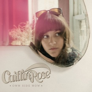 own-side-now-caitlin-rose