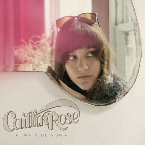 "Album Review – Caitlin Rose ""Own Side Now"""