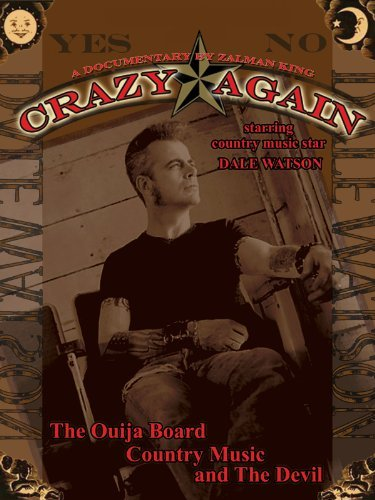 "Movie Review – ""Crazy Again"" Starring Dale Watson"