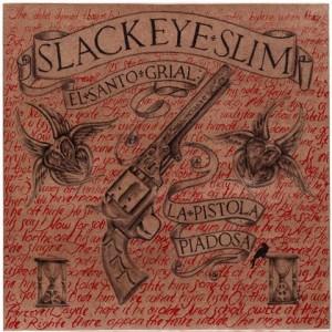 Slackeye_Slim_-_El_Santo_Grial-La_Pistola_Piadosa