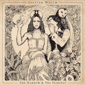 gillian-welch-the-harrow-and-the-harvest
