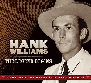 hank-williams-the-legend-begins-rare-unreleased-recordings-time-life