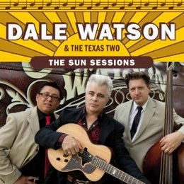 "Dale Watson & The Texas Two in ""The Sun Sessions"""