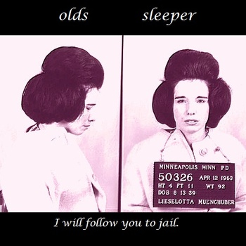 Album Review – Olds Sleeper's 'I Will Follow You to Jail'