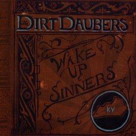 the-dirt-daubers-wake-up-sinners