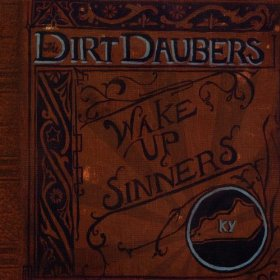 "Album Review – The Dirt Dauber's ""Wake Up, Sinners!"""