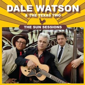 "Album Review – Dale Watson ""The Sun Sessions"""