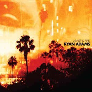 "Album Review – Ryan Adams ""Ashes & Fire"""