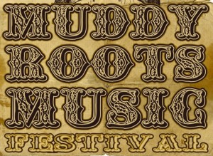 muddy-roots-festival-2013