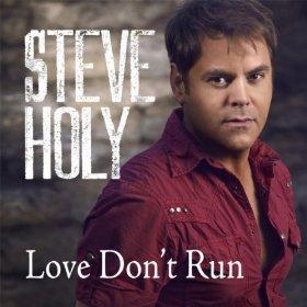 steve-holy-love-dont-run
