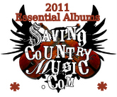 Saving Country Music's Essential Albums for 2011