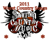 Saving Country Music's Worst Country Songs of 2011