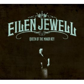 "Album Review – Eilen Jewell ""Queen of the Minor Key"""