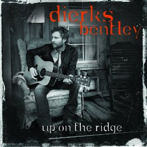 "Album Review – Dierks Bentley's ""Up On The Ridge"""