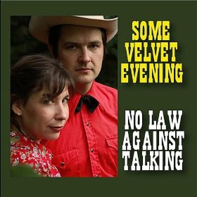 "Review – Some Velvet Evening's ""No Law Against Talking"""