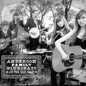 the-anderson-family-live-from-grass-valley