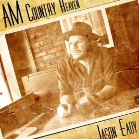 "Jason Eady's ""AM Country Heaven"" Is Country Music"