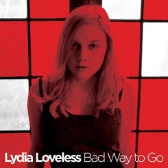 lydia-loveless-bad-way-to-go