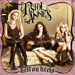 pistol-annies-hell-on-heels-record-store-day