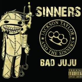 "Album Review – Jackson Taylor & The Sinners ""Bad Juju"""
