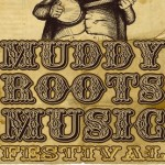 2012 Muddy Roots Festival Official Performance Schedule