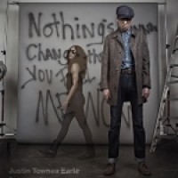 justin-townes-earle-nothings-gonna-change