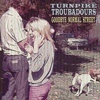 turnpike-troubadours-goodbye-normal-street
