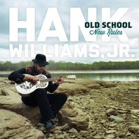 hank-williams-jr-old-school-new-rules
