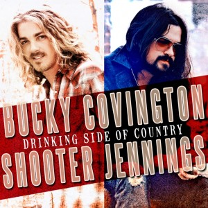 shooter-jennings-bucky-covington-drinking-side of-country