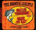 the-boomswagglers-bootleg-beginnings-from-the-shack-out-back