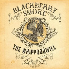 "Blackberry Smoke's ""Whippoorwill"" & Southern Rock"