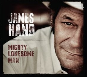 "James Hand to Release ""Mighty Lonesome Man"" Oct. 16th"