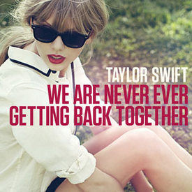 "Taylor Swift Courts Radio w/ ""We Are Never Ever Getting Back Together"""