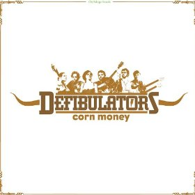 the-defibulators-corn-money-cover
