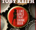 toby-keith-i-like-girls-that-drink-beer