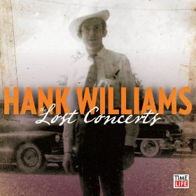 "Hank Williams' ""Lost Concerts"" Reveal The Real Hank"