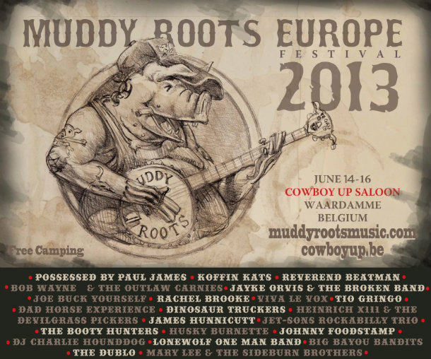 Muddy Roots Announces Spring Weekender & European Lineup 2013