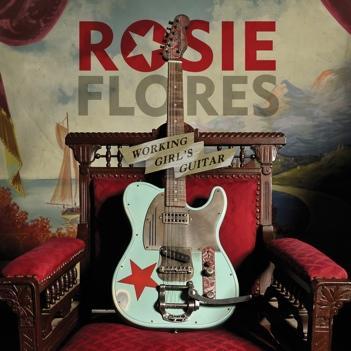 """EXCLUSIVE: Rosie Flores """"Working Girl's Guitar"""" Full Album Stream"""