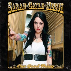 "Sarah Gayle Meech & ""One Good Thing"" Revitalize Honky Tonk"