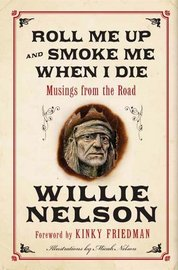 willie-nelson-roll-me-up-and-smoke-me-when-i-die-book